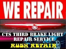 REPAIR SERVICE WITH LED UPGRADE LIGHTING TO YOUR CTS THIRD 3RD BRAKE LIGHT (Fits
