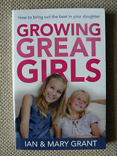 GROWING GREAT GIRLS - IAN & MARY GRANT..