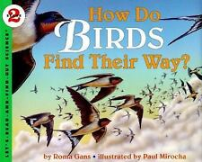 Let's-Read-And-Find-Out Science 2: How Do Birds Find Their Way? 1 by Roma Gans (