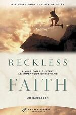 Reckless Faith: Living Passionately as Imperfect Christians: Fisherman...