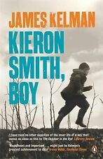 James Kelman Kieron Smith, boy Very Good Book