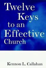 Twelve Keys to an Effective Church: Strategic Planning for Mission (The Kennon C
