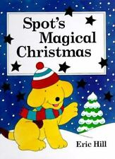 Spot's Magical Christmas Hill, Eric Hardcover