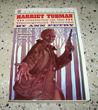 Harriet Tubman : Conductor on the Underground Railroad by Ann Petry (1996 pb)