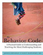 The Behavior Code : A Practical Guide to Understanding and Teaching the Most...