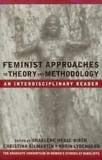 Feminist Approaches to Theory and Methodology: An Interdisciplinary Reader, Shar