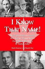 I Know That Name!: The People Behind Canada's Best Known Brand Names from