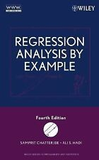 Regression Analysis by Example by Chatterjee, Samprit; Hadi, Ali S.