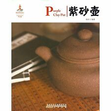 Purple Clay Pot history book English-Chinese Learn China traditional  Culture