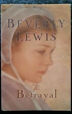 The Betrayal by Beverly Lewis (Paperback, 2003)
