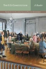 The U. S. Constitution-A Reader by Hillsdale College Politics Faculty (2012, PB)