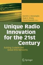 Unique Radio Innovation for the 21st Century : Building Scalable and Global...