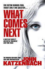 What Comes Next,Katzenbach, John,Excellent Book mon0000039207