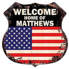 BP0461 WELCOME HOME OF MATTHEWS Family Name Shield Chic Sign Home Decor Gift