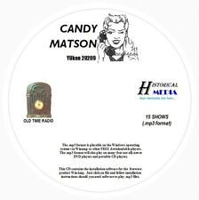 CANDY MATSON YUkon-2-8209 - 15 Shows Old Time Radio In MP3 Format OTR 1 CD