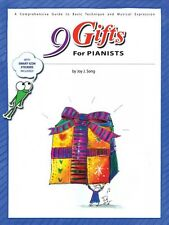 9 Gifts for Pianists A Comprehensive Guide to Basic Technique and Musi 000145986