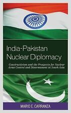 Studies on Weapons of Mass Destruction: India-Pakistan Nuclear Diplomacy :...