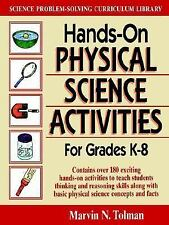 Hands-On Physical Science Activities: for Grades K-8 (J-B Ed: Hands On)