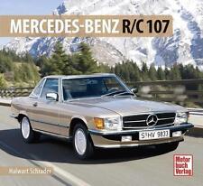 Mercedes R/C 107 -NEUAUFLAGE von Halwart Schrader (2015)