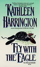 BUY 2 GET 1 FREE Fly with the Eagle by Kathleen Harrington (1997, Paperback)