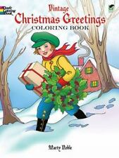 Vintage Christmas Greetings Coloring Book Dover Holiday Coloring Book
