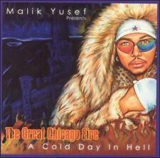 The Great Chicago Fire -- A Cold Day in Hell [Zoawe] [PA] by Malik Yusef (CD,...