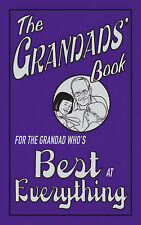 The Grandads' Book: For the Grandad Who's Best at Ever