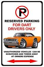 1968 Dodge Dart Muscle Car No Parking Sign NEW