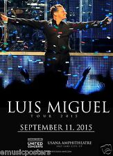 "LUIS MIGUEL ""DEJA VU TOUR"" 2015 SALT LAKE CONCERT POSTER-Latin Pop, Bolero Music"