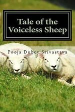 Tale of the Voiceless Sheep : The ABCD Story by Pooja Srivastava (2015,...
