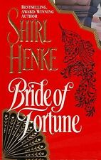 Bride of Fortune by Shirl Henke (1996, Paperback) YY-242