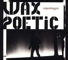 Copenhagen by Wax Poetic (CD, Feb-2008, Nublu Records)