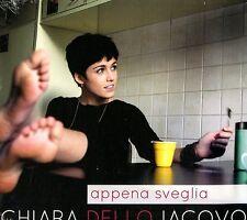 DELLO IACOVO CHIARA APPENA SVEGLIA (SANREMO 2016) CD NUOVO SIGILLATO !!