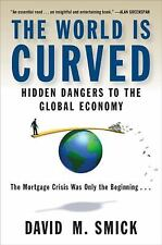 The World Is Curved: Hidden Dangers to the Global Economy, David M. Smick, 15918