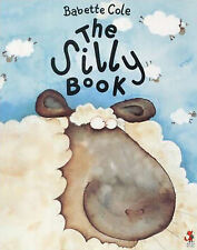 The Silly Book, Babette Cole