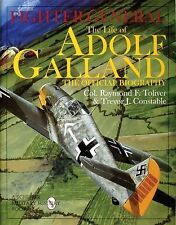 Book: Fighter General: The Life of Adolf Galland: The Official Biography