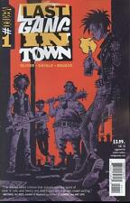 Last Gang In Town #1 (of 7)   NEW!!!