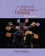 Good, The Wadsworth Anthology of Drama, Brief Edition, WORTHEN, Book