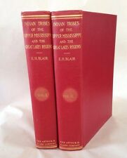 Indian Tribes Upper Mississippi Valley Great Lakes 2 Volumes, Emma Helen Blair