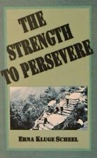 "ERNA KLUGE SCHEEL SIGNED BOOK ""THE STRENGTH TO PERSEVERE"" 1st ED.  HC/DJ COA"