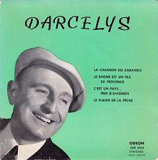 45 T EP DARCELYS *LA CHANSON DU CABANON*