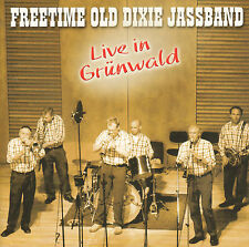 FREETIME OLD DIXIE JASSBAND - LIVE IN GRÜNWALD (2003 DUTCH DIXIELAND CD)