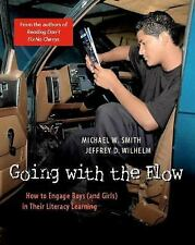 Going with the Flow: How to Engage Boys and Girls in Their Literacy Learning