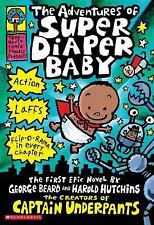 The Adventures of Super Diaper Baby by George Beard, Harold Hutchins