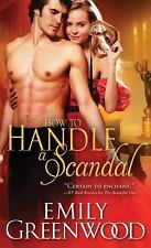 The Scandalous Sisters: How to Handle a Scandal 2 by Emily Greenwood (2016,...