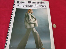 FUR  Parade Amazing Fashion Pics & Adverts  inc Raccoon Seal Ocelot  etc  1970