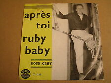 NORTHERN SOUL POPCORN 45T SINGLE / RONN CLAY - APRÈS TOI / RUBY BABY