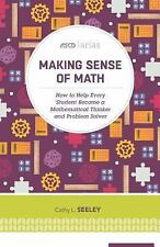 ASCD Arias: Making Sense of Math : How to Help Every Student Become a...