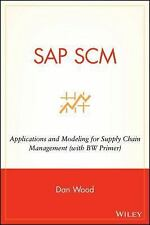 SAP SCM: Applications and Modeling for Supply Chain Management (with B-ExLibrary
