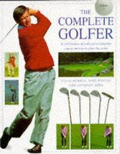 The Complete Golfer: A Celebration of Golf and a Complete Course on How to Play